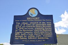Upper Peninsula Town Of Brevort, Michigan, USA ...*Note the spelling of the lumber company's name, 'Mackinaw'...I wonder how it became Mackinac Island, Strait of Mackinac and Mackinac Bridge in the U.P., but still Mackinaw City in the L.P.?