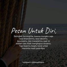 Pray Quotes, Quotes Rindu, Spirit Quotes, Quran Quotes Love, Quran Quotes Inspirational, Islamic Love Quotes, Advice Quotes, Muslim Quotes, Prophet Muhammad Quotes