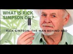 Rick Simpson Oil (RSO) - Interview With Rick Simpson - Medical Marijuana...