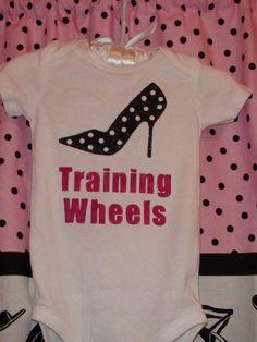TRAINING WHEELS High Heel Onesie or tee shirt by TooSweetTees, $20.00