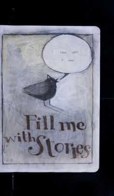 """Fill Me With Stories"" by Seth Fitts (S55204-04) See more of his art : http://www.bluecanvas.com/art-detail/73006"