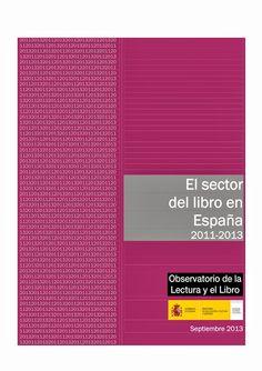 El sector del libro en España, 2011-2013 #sectoreditorial
