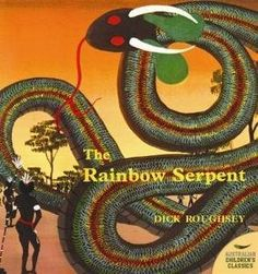 The Rainbow Serpent by Dick Roughsey