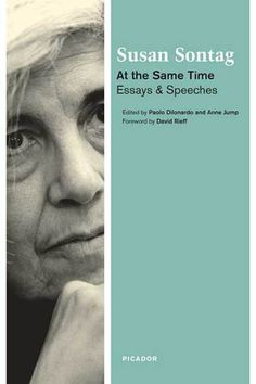 Susan Sontag on Literature and Freedom – Brain Pickings