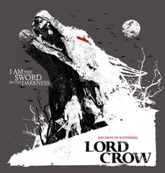 Jon Snow: Lord Crow by Brian Girardin, via Behance | Follow here http://pinterest.com/cakespinyoface/geekery/ for even more Pinterest Geekery-- art, tech and more!