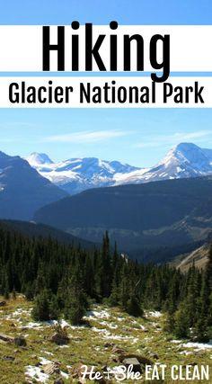 Hiking Glacier National Park in Montana