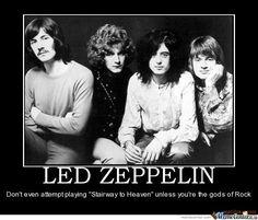 LED Zeppelin Meme | Led Zeppelin,don't Even Dare Try Doing A Cover by tommyjincens - Meme ...