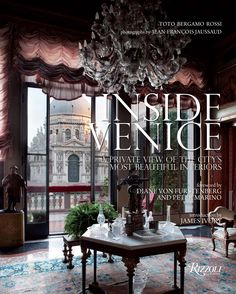 Inside Venice: A Private View of the City's Most Beautiful Interiors | The superb private interiors of Venice are revealed in this lavishly photographed book. | #bestinteriordesignbooks #coffee table book #book review | See more at: www.bestdesignbooks.eu