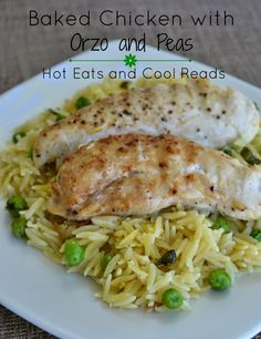 Total comfort food, but still fresh and summery! Baked Chicken Tenderloins with Orzo and Peas from Hot Eats and Cool Reads!
