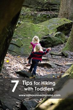 7 Tips for Hiking with Toddlers. Hiking is a wonderful way to connect children with nature, but bringing toddlers along can be a challenge.  Rain or Shine Mamma has handy tips for a successful nature walk with kids!