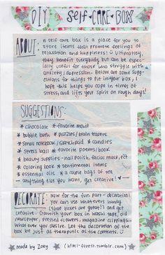 Self care box. Brilliant idea!