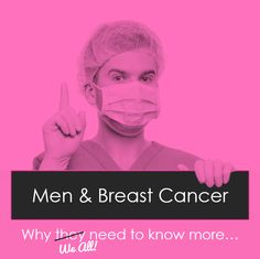 Breast Cancer & Men: Yes, it's a rare disease for men, but those who are affected face potential physical and psychological implications associated with the lack of public awareness. Journal Article Citation: Thomas, E. (2010). Men's awareness & knowledge of male breast cancer. American Journal of Nursing, 110(10), 32-40. Image from www.iStudentNurse.com