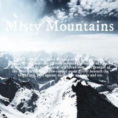 Misty Mountains #tolkien