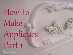 Texasdaisey Creations: How To Make Appliques For Furniture