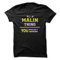 Its A MALIN thing, you wouldnt understand !! - #shirt details #tee geschenk. WANT THIS => https://www.sunfrog.com/Names/Its-A-MALIN-thing-you-wouldnt-understand-.html?68278