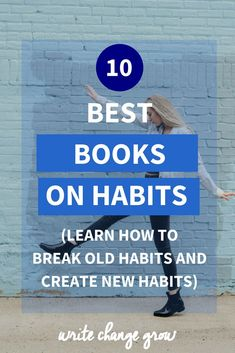 Habits play an important role in our lives. The better your habits the better your life. Read about the 10 best books on habits to learn how to break old habits and create new habits. Personal Development Books, Self Development, Book Suggestions, Book Recommendations, Good Books, Books To Read, Life Changing Books, Habits Of Successful People, Good Habits