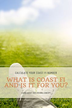 What is Coast FI, How to Calculate Your Number, and is it Right For You? High Stress Jobs, Accounting Jobs, Retirement Age, Current Job, Changing Jobs, Get Out Of Debt, Managing Your Money, Budgeting Money