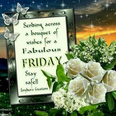 Good morning sister and all,have a happy Friday ♡ and a joyful weekend, God bless,take care and keep safe,xxx ❤❤❤☀