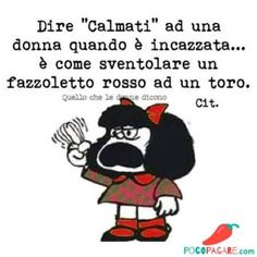 Favorite Quotes, Best Quotes, Funny Quotes, Funny Memes, Italian Memes, Italian Quotes, Mafalda Quotes, Word Up, Funny Love