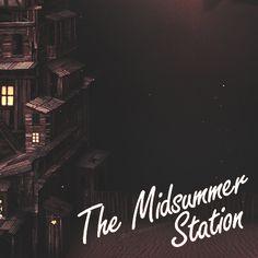 The Midsummer Station