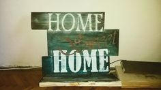 """""""Home Sweet Home"""" shelf. A present for my parents."""