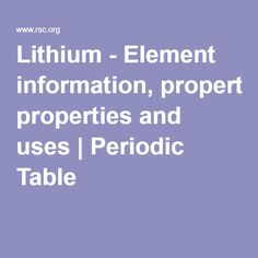 lithium element information properties and uses periodic table