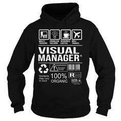 Awesome Tee For Visual Manager T-Shirts, Hoodies. BUY IT NOW ==► https://www.sunfrog.com/LifeStyle/Awesome-Tee-For-Visual-Manager-Black-Hoodie.html?id=41382