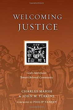 Welcoming Justice: God's Movement Toward Beloved Community (Resources for Reconciliation), http://www.amazon.com/dp/0830834532/ref=cm_sw_r_pi_awdm_x_YOA7xbW2T4RAD