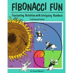 24 easy-to-use, reproducible activities and projects introduce students to Fibonacci numbers and the golden ratio