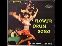 """Cy Coleman """"Flower Drum Song"""" 1958 STEREO Jazz Piano FULL ALBUM"""