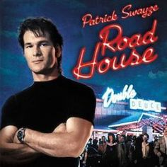 175 Greatest Guilty Pleasure Movies - Road House