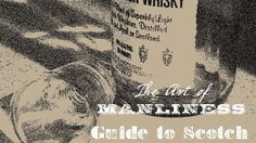 How To Drink Whiskey | The Art Of Manliness
