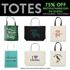 TOTES are also 75% w/ the code ZAZCYBERSALE. Find book related totes @ the Beetiful Things Zazzle store http://www.zazzle.com/beetifulbooks/products?pg=1&dp=252197318604783536&rf=238511849589974400 … #books #bookworm #authors #writers #booklovers #cybermonday #sale #totes #beetifulthings