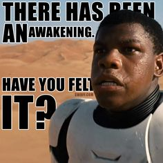 Star Wars Awakening meme from the newly released teaser trailer. This is an image of the black stormtrooper that was shown during the first few seconds of the trailer.  Star Wars Awakening Meme