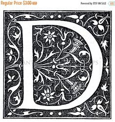 French Letter D Illuminated Lettering Ornate Hand Lettering Fonts, Types Of Lettering, Vintage Lettering, Typography, Illuminated Letters, Illuminated Manuscript, Art Nouveau Poster, Whole Image, Letter D