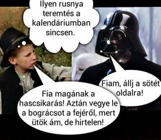 Fia magának a hascsikarás...kész kihaltam XDDD Hungary History, Funny Sites, Everything Funny, More Fun, Quotations, Laughter, Haha, Funny Pictures, Jokes