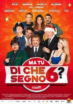 Ma tu di che segno 6?, dall'11 dicembre al cinema.
