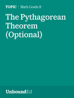 (M2 Topic D) Students begin the learning of Pythagorean Theorem.