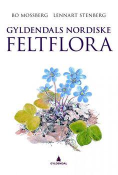 Gyldendals nordiske feltflora av Lennart Stenberg, Bo Mossberg | Pocket | Norli.no Flora, World, Books, Velvet, Libros, Book, Plants, The World, Book Illustrations