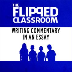 Writing Commentary Video Lecture (Flipped Classroom)