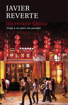 Un verano chino : viaje a un país sin pasado / Javier Reverte http://fama.us.es/record=b2702635~S5*spi