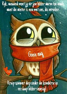 Good Night, Good Morning, Night Night, Evening Greetings, Goeie Nag, Angel Prayers, Afrikaans Quotes, Special Quotes, Beautiful Pictures