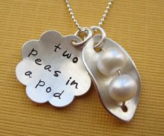 Reminds me of my sissy. When I moved away....we both got two peas in a pod....That is the story of us
