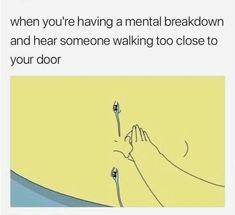 Don't worry I'm not depressed, but I can relate to this shit 😂 All Meme, Stupid Memes, Stupid Funny, The Funny, Dankest Memes, Hilarious, Funny Pics, Funny Stuff, Mental Health Memes
