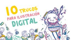 10 Trucos para Ilustración Digital-Andreaga