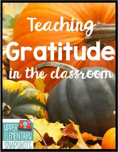 Find practical ways to directly teach gratitude in the classroom. Lots of ideas on this Teaching Gratitude post by The Teacher Next Door. Teaching Activities, Classroom Activities, Teaching Kids, Classroom Ideas, Elementary Teaching, Teaching Resources, Thanksgiving Activities, Autumn Activities, Thanksgiving Messages