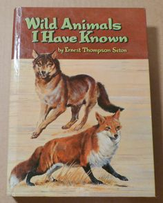 Wild Animals I Have Known Ernest Thompson Seton Vintage book Antique book Collectible book Children's book Animal stories 1960s book by landsTreasures on Etsy