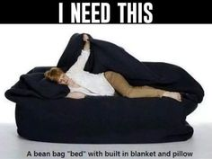 I bet this is super comfy.
