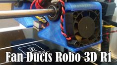 Expert Mods: Fan Ducts Robo 3D R1
