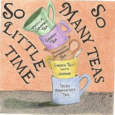 A Day In the Life of a Tea Drinker by Sherie Griffith